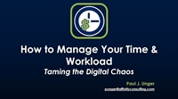 Image of How to Manage Your Time and Workload: Taming the Digital Chaos