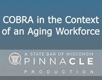 Image of CA2842 COBRA in the Context of An Aging Workforce