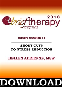 Image of BT16 Short Course 11 - Short Cuts to Stress Reduction - Helen Adrienne