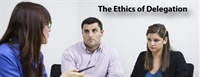 The Ethics of Delegation 1