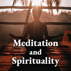 Meditation & Spirituality