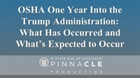 Image of OSHA One Year Into the Trump Administration: What Has Occurred and Wha