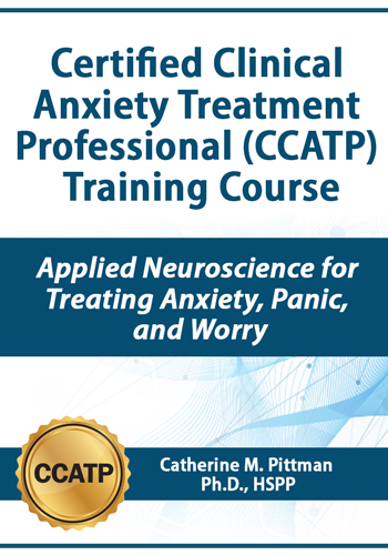 Certified Clinical Anxiety Treatment Professional (CCATP) Training Course