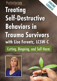 Image of Treating Self-Destructive Behaviors in Trauma Survivors with Lisa Fere
