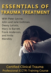 Image of Essentials of Trauma Treatment: Certified Clinical Trauma Professional