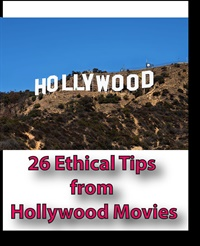 26 Ethical Tips from Hollywood Movies 2