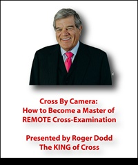 Cross By Camera: How to Become a Master of REMOTE Cross-Examination 2