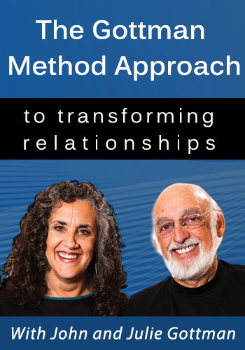 The Gottman Method Approach to transforming relationships: Evidence-based strategies for overcoming conflict, trauma, and more
