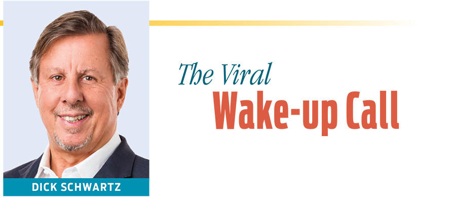 The Viral Wake-up Call