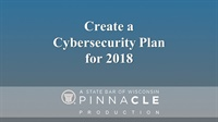 Image of Create a Cybersecurity Plan for 2018