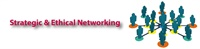 Strategic and Ethical Networking 2