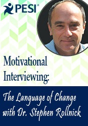 Image of Motivational Interviewing: The Language of Change with Dr. Stephen Rol