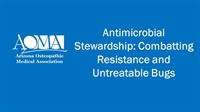 Image of Antimicrobial Stewardship: Combatting Resistance and Untreatable Bugs