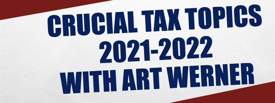 Crucial Tax Topics by Art Werner