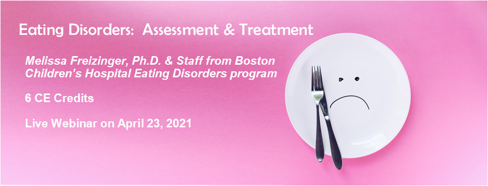 Eating Disorders:  Assessment and Treatment