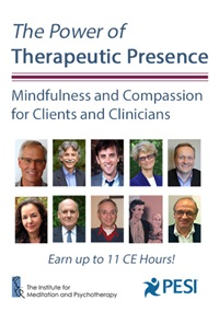 Image of The Power of Therapeutic Presence: Mindfulness and Compassion for Clie