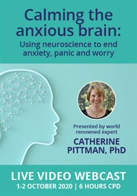 Image of Calming the Anxious Brain: Using Neuroscience to End Anxiety, Panic an
