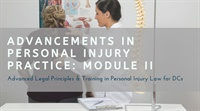 Image of Advancements in Personal Injury: Module II