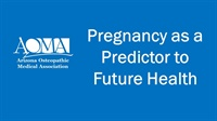 Image of Pregnancy as a Predictor to Future Health