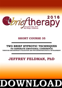 Image of BT16 Short Course 35 - Two Brief Hypnotic Techniques to Generate Emoti
