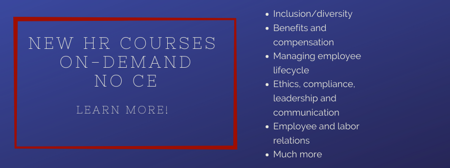 New HR development courses on-demand no CE Learn more
