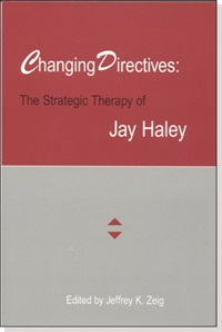 Image of Changing Directives: The Strategic Therapy of Jay Haley