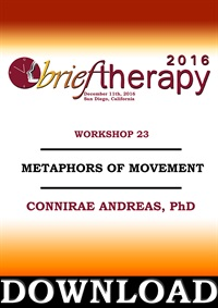 Image of BT16 Workshop 23 - Metaphors of Movement - Connirae Andreas, PhD