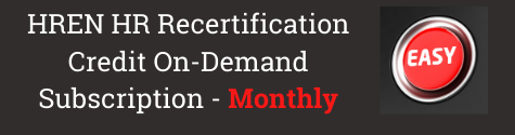 HREN HR Recertification Credit On-Demand Subscription Monthly
