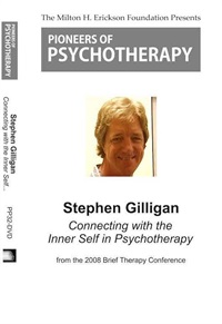Image of Connecting with the Inner Self in Psychotherapy - Stephen Gilligan