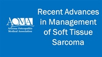 Image of Recent Advances in Management of Soft Tissue Sarcoma