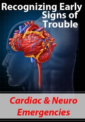 Image of Recognizing Early Signs of Trouble: Cardiac & Neuro Emergencies