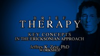 Image of Brief Therapy: Key Concepts in the Ericksonian Approach . . . A Two Da