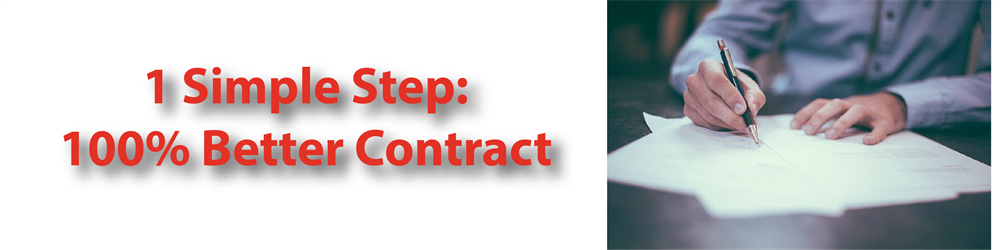 One Simple Step, 100% Better Contract