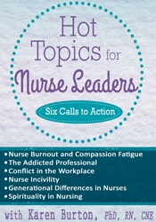 Image of Hot Topics for Nurse Leaders: Six Calls to Action