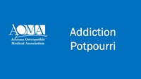 Image of Addiction Potpourri