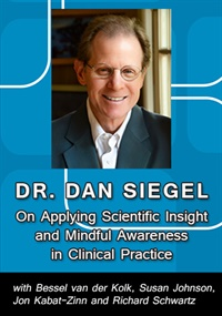 Image of Dan Siegel on Applying Scientific Insight and Mindful Awareness in Cli