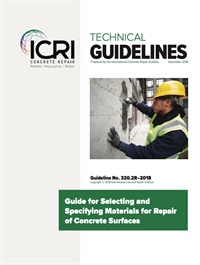 Image of 320.2R-2018 - Guide for Selecting and Specifying Materials for Repair