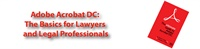 Image of Adobe Acrobat DC: The Basics for Lawyers and Legal Professionals