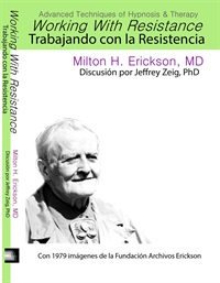 Image of Advanced Techniques of Hypnosis and Therapy: Trabajando con la Resiste