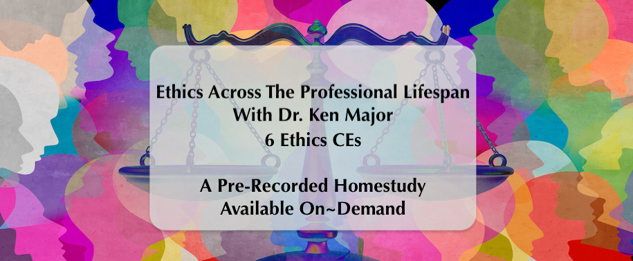 Ethics Across The Professional Lifespan