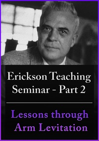 A Teaching Seminar with Milton Erickson Part 2