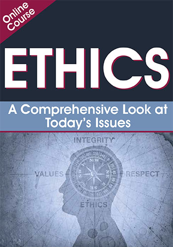 Ethics: A Comprehensive Look at Today's Issues
