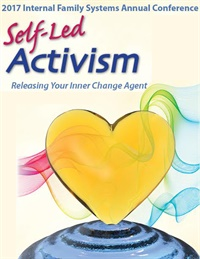 Image of 2017 IFS Conference | Self-Led Activism: Releasing Your Inner Change A
