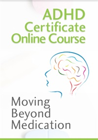 Image of ADHD Certificate Course: Moving Beyond Medication