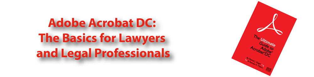 Adobe Acrobat DC: The Basics for Lawyers and Legal Professionals