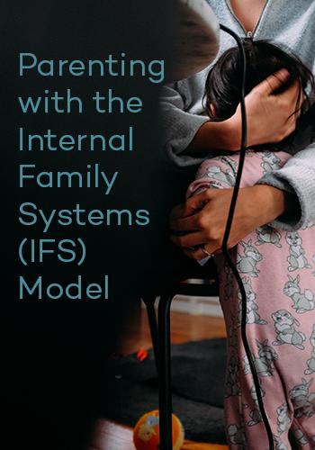 IFS Parenting