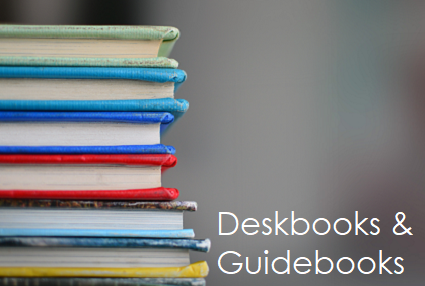 Deskbooks and Guidebooks