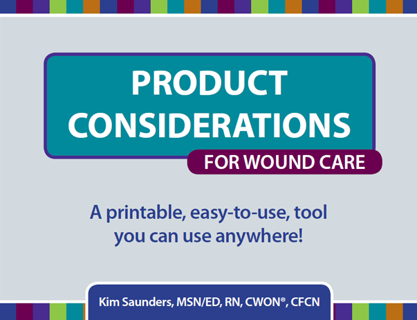 Product Considerations for Wound Care