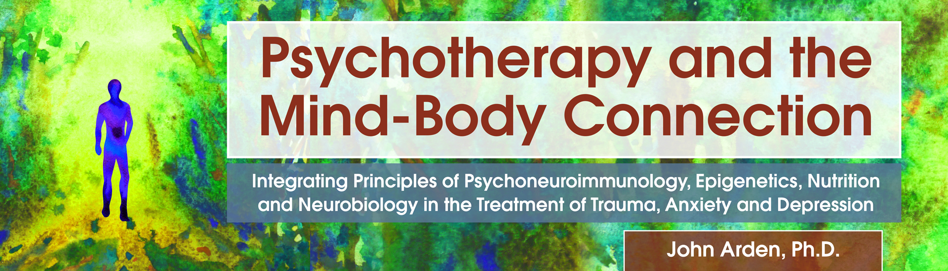 Psychotherapy and the Mind-Body Connection