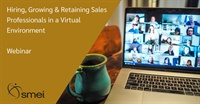 Image of Hiring, Growing & Retaining Sales Professionals in a Virtual Environme
